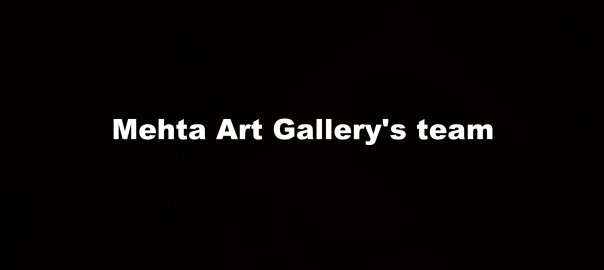 Mehta Art Gallery's Team
